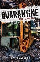 The Saints (Quarantine)