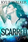 Scarred, Part 1 (Scarred, #1)