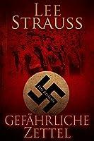 Gefährliche Zettel: Vom Jungen zum Mann im Dritten Reich