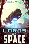 Lords of Space (Starship Blackbeard, #2)