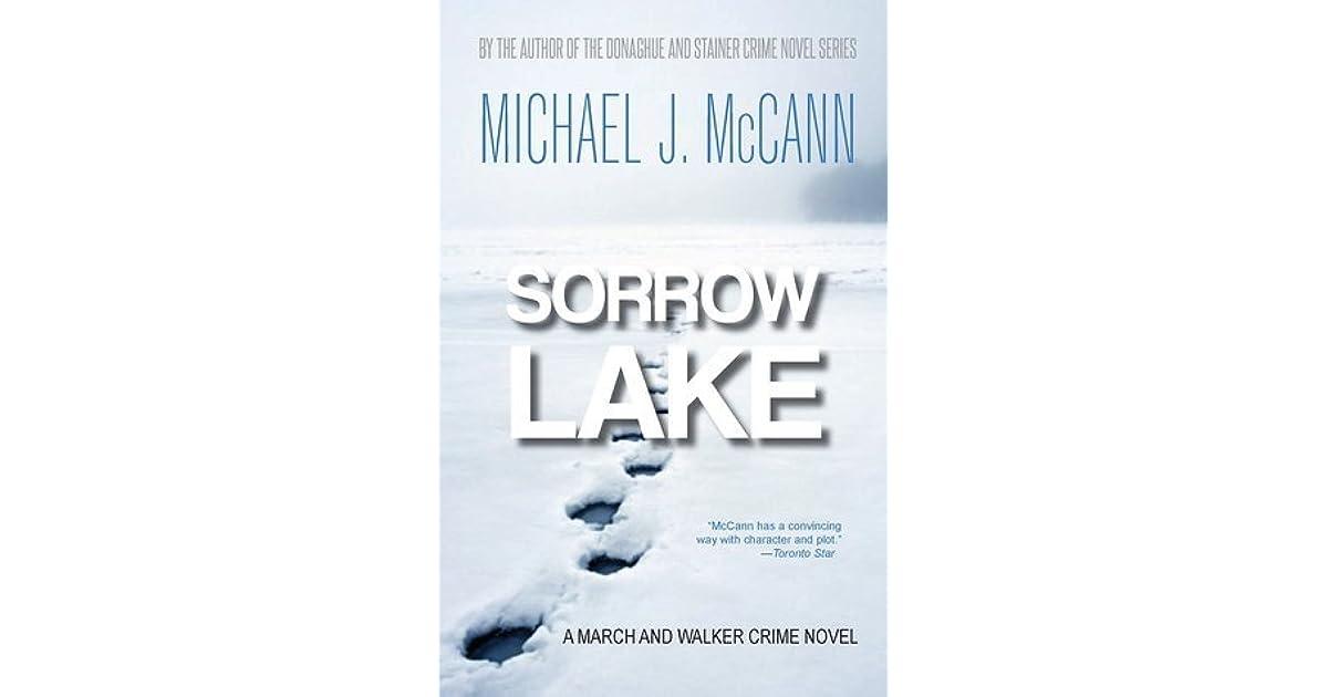 Sorrow Lake by Michael J  McCann
