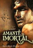 Highlander - Amante Imortal  (Highlander, #6)