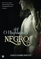 O Highlander Negro (Highlander, #5)