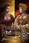 Phoenix Rising by Hunter S. Jones