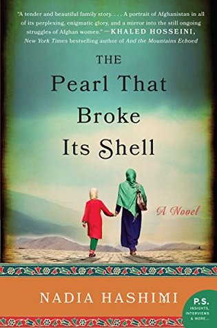 The Pearl That Broke Its Shell, Nadia Hashimi