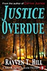 Justice Overdue  (Jake and Annie Lincoln, #5)