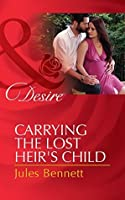 Carrying the Lost Heir's Child (The Barrington Trilogy, #3)