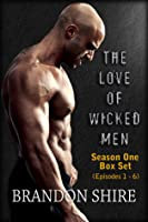 The Love of Wicked Men Box Set