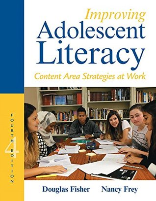 Improving Adolescent Litearcy by Douglas Fisher