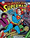 Superman: The Atomic Age Sunday Pages, Volume 1 (1949-1953)