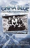 China Blue (Dudley Sisters Saga #3)