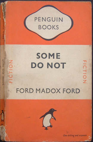 Some Do Not... by Ford Madox Ford