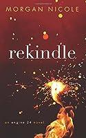 Rekindle (Engine 24, #1)