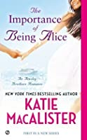The Importance of Being Alice (Ainsley Brothers, #1)