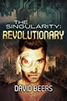 Revolutionary (The Singularity #4)