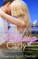 Kissing Carly (Kiss a Cowboy Series, Book Three)