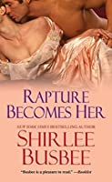 Rapture Becomes Her (Becomes Her Series)