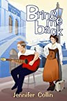 Bring Me Back (The Evans Trilogy, #3)