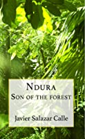Ndura: Son of the forest