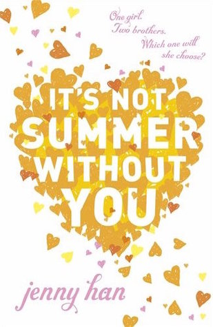 It's Not Summer Without You (Summer, #2) by Jenny Han