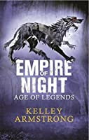 Empire of Night (Age of Legends, #2)