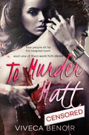 To Murder Matt by Viveca Benoir