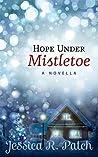 Hope Under Mistletoe (Seasons of Hope #1)