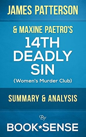 14th Deadly Sin: (Women's Murder Club) by James Patterson & Maxine Paetro | Summary & Analysis