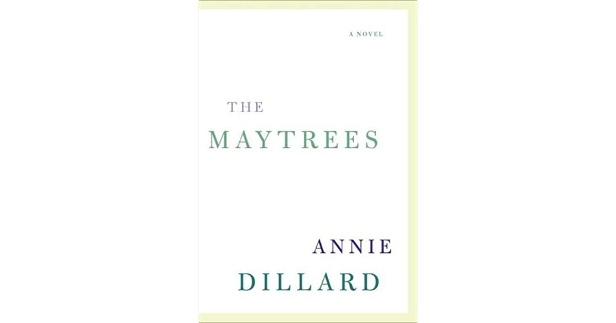 fde70cc0109 The Maytrees by Annie Dillard