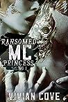Ransomed MC Princess #1