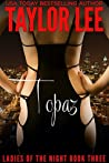 Topaz (Ladies of the Night Sexy Suspense Collection Book 3)