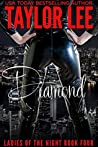 Diamond (Ladies of the Night Sexy Suspense Collection Book 4)