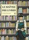 Le Maître des livres, tome #4 (Le Maître des livres #4)