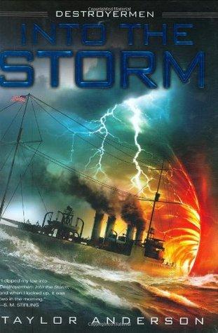 Into the Storm (Destroyermen, #1)