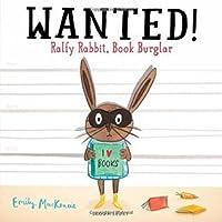 Wanted Ralfy Rabbit Book Burglar