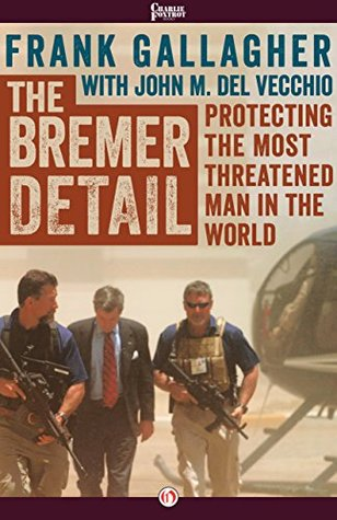The Bremer Detail by Frank Gallagher
