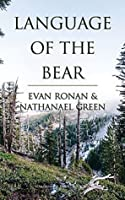 Language of the Bear (Tomahawk and Saber Book 1)