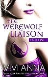 The Werewolf Liaison: Part One (Billionaires After Dark #1)