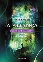 A Aliança (Les éveilleurs, #3)