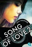 SONG OF LOVE - Wie ich mich zurückzog: Folge 02