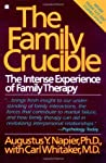 The Family Crucible: The Intense Experience of Family Therapy