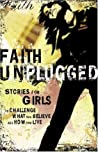 Faith Unplugged: Girls