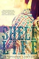 Shelf Life (Crestlane County Series Book 1)