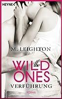 Verführung (The Wild Ones, #1)