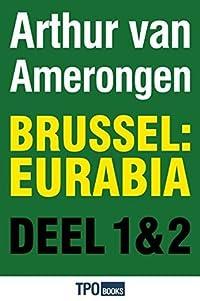 Brussel: Eurabia, deel I en II: Terug naar kalifaat Molenbeek