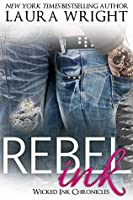 Rebel Ink (Wicked Ink Chronicles Book 3)
