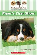 Piper's First Show (The Puppy Collection #5)