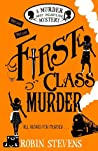 First Class Murder (Murder Most Unladylike, #3)