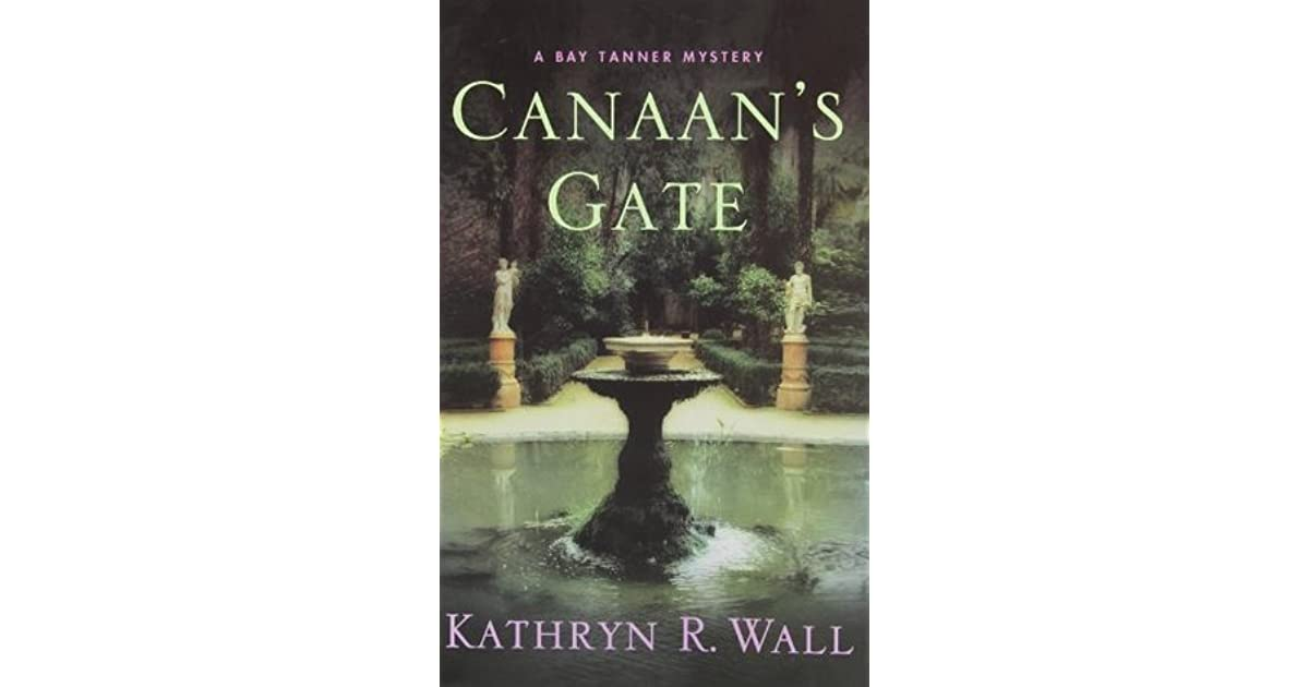Canaan's Gate: A Bay Tanner Mystery