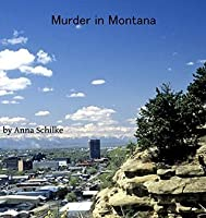Murder in Montana